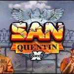 รีวิวเกม San Quentin Slot สล็อตซานเควนติน